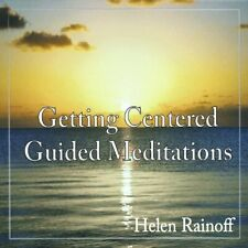 Helen Rainoff-Getting Centered Guided Meditations (US IMPORT) CD NEW