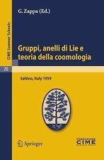 Gruppi, anelli di Lie e teoria della coomologia: Lectures given at a Summer Scho