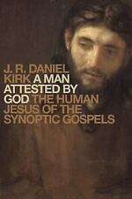 A MAN ATTESTED BY GOD - KIRK, J. R. DANIEL - NEW HARDCOVER BOOK