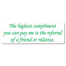 """""""Highest Compliments"""" Stickers 3"""" x 1"""", Green on White Gloss, Roll of 100"""