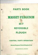 Massey Ferguson 85-7 Reversible Plough Parts Book  ....................... 1963?