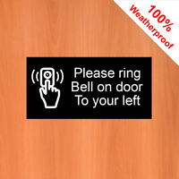 "Please ring Bell on door to your left sticker 9542 water & solvent resist 3""x6"""