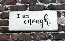 I AM ENOUGH - Rustic Wood Sign Distressed White Decor Farmhouse Style