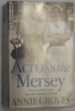 Across The Mersey by Annie Groves (Paperback, 2008)