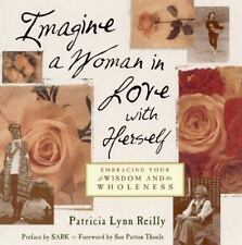 Imagine A Woman In Love With Herself By Patricia Lynn Reilly ( Paperback)