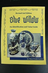 Blue Willow An Identification And Value Guide Paperback Book Revised 2nd Edition