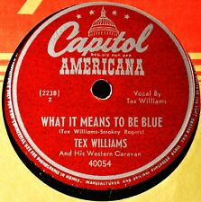 Tex Williams What It Means to Be Blue 78 NM Cowboy Western Never Trust Woman #A
