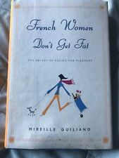 French Women Don't Get Fat by Mireille Guiliano HC DJ VG