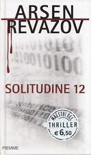 L- SOLITUDINE 12- REVAZOV- PIEMME- MAESTRI THRILLER- 1a ED.- 2010- C- ZDS414