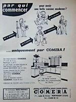 PUBLICITÉ DE PRESSE 1956 POUR AVOIR UNE CUISINE MODERNE COMERA - ADVERTISING
