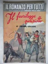 Il fuorilegge poliziottoGruber romanzo tutti vugliano herczeg dorgeles western
