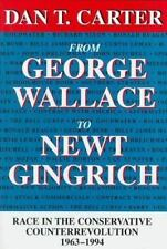 From George Wallace to Newt Gingrich: Race in the Conservative