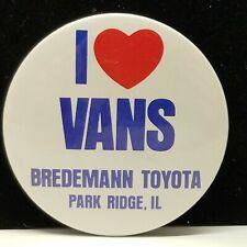 VTG I Heart Vans Bredemann Toyota Park Ridge Illinois Advertiser Pin Back Button