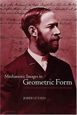 Mechanistic Images in Geometric Form : Heinrich Hertz's 'Principles of...