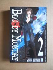 BLOODY MONDAY Vol.2 - Ryou Ryumon Manga Edizione Star Comics   [G371F]