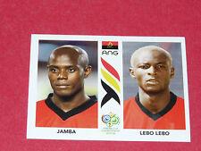 304 JAMBA ET LEBO LEBO ANGOLA PANINI FOOTBALL GERMANY 2006 WM FIFA WORLD CUP