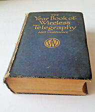 The Year Book of Wireless Telegraphy and Telephony / 1913 Marconi Press - Nice!