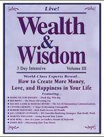 Wealth & Wisdom: Peak Potentials - Live 3 Day Intensive -16CD - Volume IIl