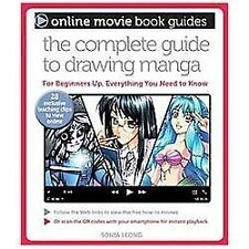 The Complete Guide to Drawing Manga: With 28 Exclusive Teaching Clips to View On
