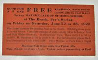 VTG 1923 ADMISSION TICKET! FRY'S POOL! CHARLOTTESVILLE,VA! RENT BATHING SUIT 15¢