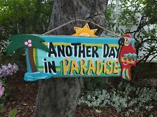ANOTHER DAY IN PARADISE TROPICAL ISLAND BEACH POOL PATIO TIKI BAR SIGN PLAQUE