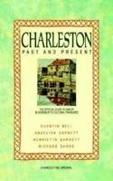 Charleston: Past and Present: The Official Guide to One of Bloomsbury's C...