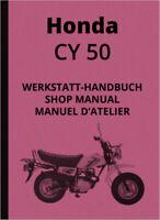 Honda CY 50 Reparaturanleitung Werkstatthandbuch CY50 Shop Repair Manual Manuel