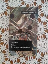 Storia Del Pensiero Economico - George Soule - Cappelli Editore - 1960