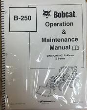 Bobcat B250 Backhoe Loader Operation & Maintenance Manual Owner's  3 PN #6903856