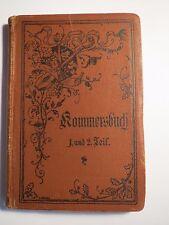 Kommersbuch 1. und 2. Teil / wohl Primanerverein Wolfenbüttel