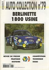AUTO COLLECTION 79 ALPINE A110 1800 USINE EX NICOLAS RALLYE DE MONTE CARLO 1973