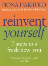 Reinvent Yourself: 7 steps to a new you: Seven Steps to a New You,Fiona Harrold