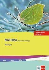 Natura Abiturtraining Ökologie Eckebrecht, Hanna/Hell, Lilla-Eliza Natura Biolo