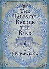 The Tales of Beedle the Bard, Standard Edition by Bloomsbury and Lumos Hardback