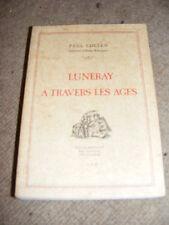 Luneray A Travers Les Ages (Through The Ages) Paul Collen PB book livre French