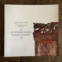 catalogue Les armoires figurées du Bas-Languedoc Musée du Vieux Nîmes 2000