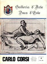 CORSI Carlo, Carlo Corsi. Galleria d'Arte Duca D'este 1968
