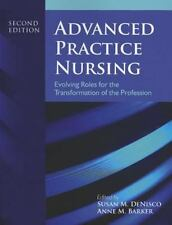 Advanced Practice Nursing: Evolving Roles for the Transformation of the Professi