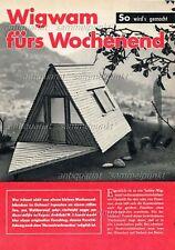 Bauplan Gartenhaus Holzhaus Nurdachhaus WIGWAM FÜRS WOCHENENDE Original v. 1964