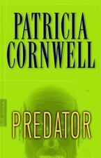 Kay Scarpetta Ser.: Predator by Patricia Cornwell (2005, Hardcover)