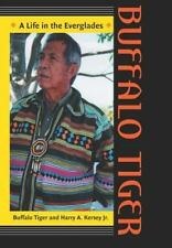 Buffalo Tiger: A Life in the Everglades Indians of the Southeast