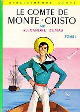 Le comte de Monte Cristo T. I // Alexandre DUMAS // Bibliothèque Verte /  n° 61