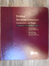 Federal Securities Litigation: Commentary and Forms by Kramer, Daniel J., Brodsk