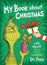 MY BOOK ABOUT CHRISTMAS BY ME, MYSELF - SEUSS, DR. - NEW HARDCOVER BOOK