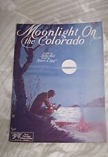 VINTAGE SHEET MUSIC *MOONLIGHT ON THE COLORADO** PUBLISHED 1930