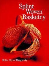 Splint Woven Basketry