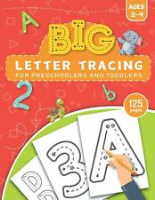 BIG Letter Tracing for Preschoolers and Toddlers ages 2-4: Preschool Learning