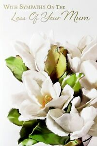 """Traditional Classic Flowers """"LOSS OF YOUR MUM"""" Sympathy Card"""