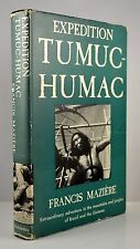 Old Book Expedition Tumuc-Humac by Francis Maziere 1st Ed. 1955 GC
