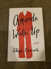 Amanda Wakes Up Novel by Alisyn Camerota Hardcover Signed - Autographed Copy